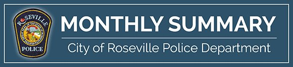 Roseville Police Monthly Summary